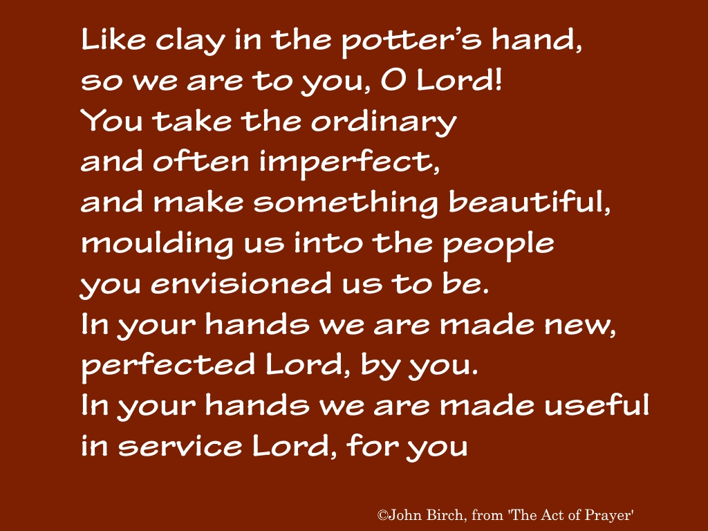 prayer, meme,clay, potter, importect, perfect, hands, Lord, service