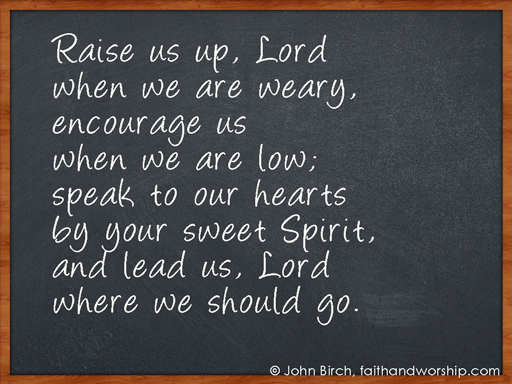 prayer, encourage, lead, spirit, weary, Lord